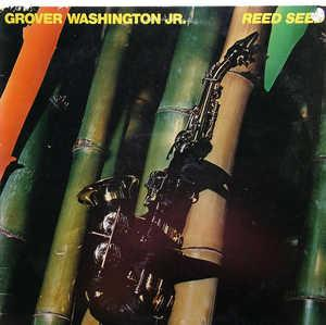 Front Cover Album Grover Washington Jr - Reed Seed