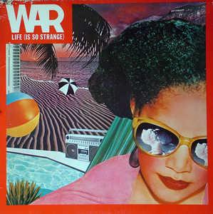 Album  Cover War - Life (is So Strange) on RCA Records from 1983
