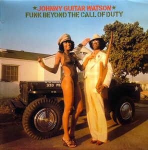 Album  Cover Johnny Guitar Watson - Funk Beyond The Call Of Duty on DJM Records from 1977