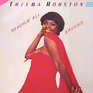 Album  Cover Thelma Houston - Reachin' All Around on MOTOWN Records from 1982
