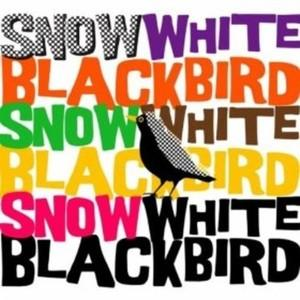 Front Cover Album Snow White Blackbird - Snow White Blackbird