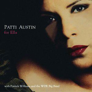 Album  Cover Patti Austin - For Ella on PLAYBOY JAZZ Records from 2002