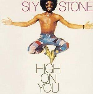 Album  Cover Sly & The Family Stone - High On You on EPIC Records from 1975