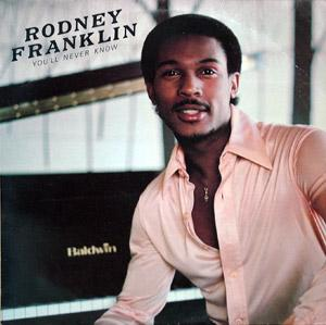 Front Cover Album Rodney Franklin - You'll Never Know
