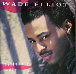 Album  Cover Wade Elliot - Passionate Love on COLUMBIA Records from 1992