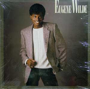 Album  Cover Eugene Wilde - Eugene Wilde on PHILLYWORLD Records from 1984