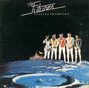 Album  Cover The Futures - Castles In The Sky on BUDDAH Records from 1975
