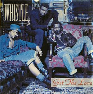 Album  Cover Whistle - Get The Love on SELECT Records from 1992