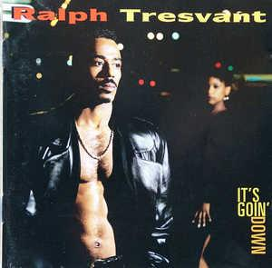 Album  Cover Ralph Tresvant - It's Goin' Down on MCA Records from 1994