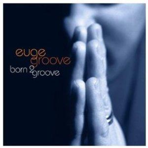 Front Cover Album Euge Groove - Born 2 Groove