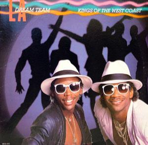 Album  Cover L.a. Dream Team - Kings Of The West Coast on MCA Records from 1986