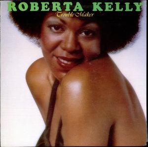 Album  Cover Roberta Kelly - Troublemaker on  Records from 1976