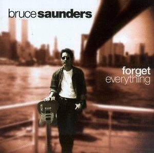 Album  Cover Bruce Saunders - Forget Everything on MOO Records from 1997