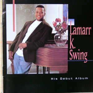 Album  Cover Lamarr K Swing - Lamarr K Swing on VALLEY VUE Records from 1994
