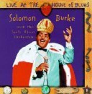 Album  Cover Solomon Burke - Live At The House Of Blues on BLACK TOP Records from 1994
