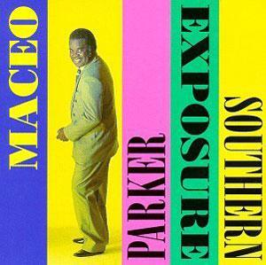 Album  Cover Maceo Parker - Southern Exposure on  Records from 1993