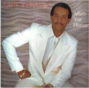 Album  Cover Gene Van Buren - What's Your Pleasure on TAMLA MOTOWN Records from 1982