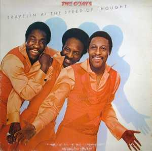 Front Cover Album The O'jays - Travellin' At The Speed Of Thought