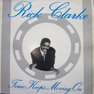 Album  Cover Rick Clarke - Time Keep Movin' On on RAVEN Records from 1988