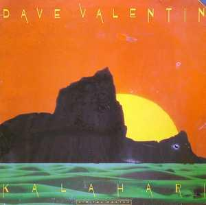 Album  Cover Dave Valentin - Kalahari on GRP Records from 1984