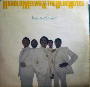 Album  Cover Harold Melvin & The Blue Notes - Now Is The Time on ABC Records from 1977