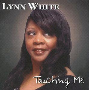 Album  Cover Lynn White - Touching Me on BLT Records from 1998