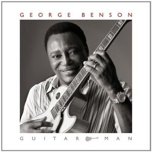 Album  Cover George Benson - Guitar Man on CONCORD JAZZ Records from 2011