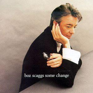 Album  Cover Boz Scaggs - Some Change on VIRGIN Records from 1994