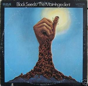 Album  Cover The Main Ingredient - Black Seeds on RCA VICTOR Records from 1971