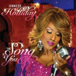 Album  Cover Jennifer Holliday - The Song Is You on SHANACHIE Records from 2014