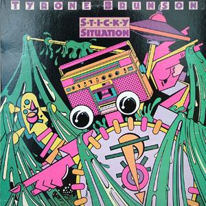 Album  Cover Tyrone Brunson - Sticky Situation on B.I.A.D. Records from 1982