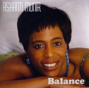 Album  Cover Ashanti Munir - Balance on GROOVEALLEGIANCE Records from 2008
