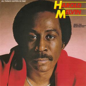 Album  Cover Harold Melvin & The Blue Notes - All Things Happen In Time on MCA Records from 1981