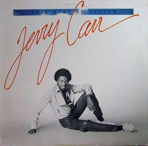 Album  Cover Jerry Carr - This Must Be Heaven on CHERIE Records from 1981