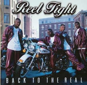 Front Cover Album Reel Tight - Back To The Real