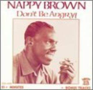 Album  Cover Nappy Brown - Don't Be Angry on SAVOY Records from 1995