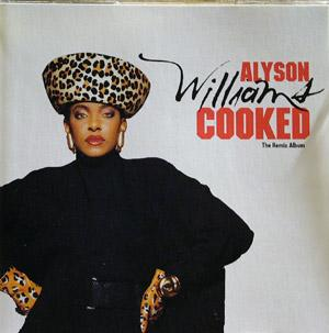 Album  Cover Alyson Williams - Cooked  The Remix Album on DEF JAM Records from 1991