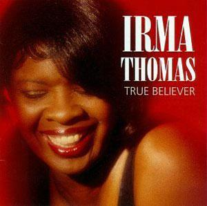 Album  Cover Irma Thomas - True Believer on ROUNDER Records from 1992