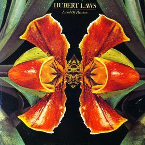 Album  Cover Hubert Laws - Land Of Passion on COLUMBIA Records from 1979