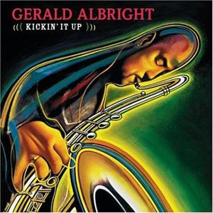 Front Cover Album Gerald Albright - Kickin It Up