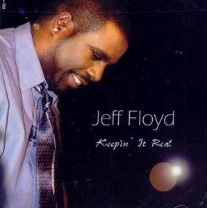 Album  Cover Jeff Floyd - Keepin' It Real on WILBE Records from 2008