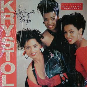Album  Cover Krystol - I Suggest U Don't Let Go on EPIC Records from 1989