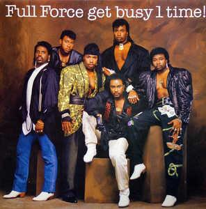 Front Cover Album Full Force - Full Force Get Busy 1 Time