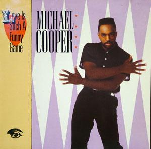 Album  Cover Michael Cooper - Love Is Such A Funny Game on KING JAY (WARNER BROS) Records from 1987