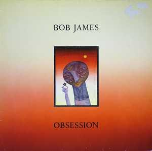 Front Cover Album Bob James - Obsession