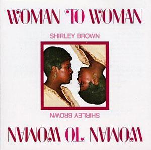 Album  Cover Shirley Brown - Woman To Woman on TRUTH Records from 1974