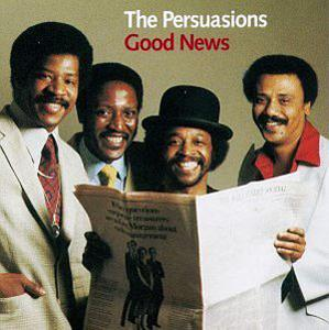 Album  Cover The Persuasions - Good News on ROUNDER Records from 1983
