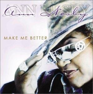 Album  Cover Ann Nesby - Make Me Better on ENTERTAINMENT Records from 2003