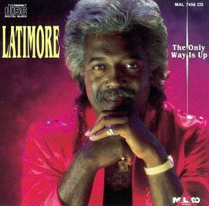 Album  Cover Latimore - The Only Way Is Up on  Records from 1992