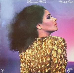 Album  Cover Brandi Wells - Watch Out on WMOT Records from 1981